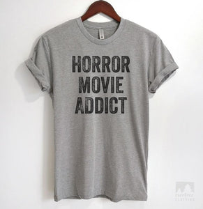 Horror Movie Addict Heather Gray Unisex T-shirt