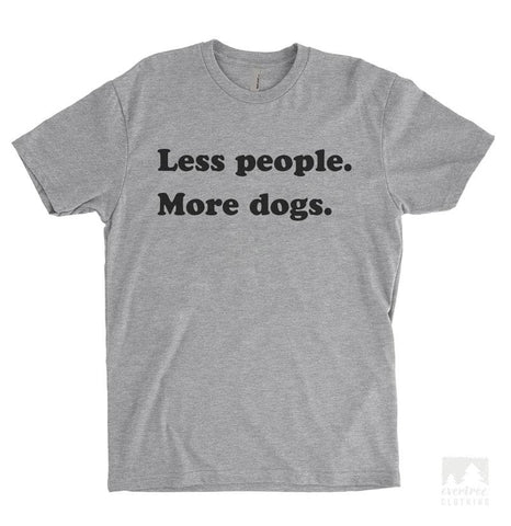 Less People More Dogs Heather Gray Unisex T-shirt