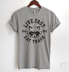 Live Fast Eat Trash Heather Gray Unisex T-shirt