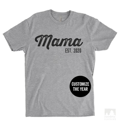 Mama Est. 2020 (Customize Any Year) Heather Gray Unisex T-shirt