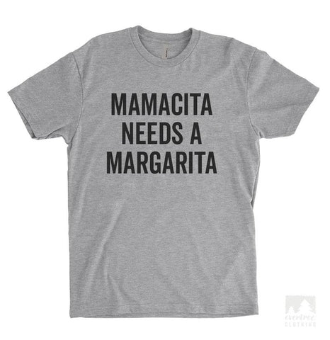 Mamacita Needs A Margarita Heather Gray Unisex T-shirt