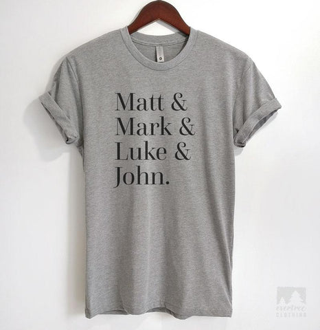 Matt & Mark & Luke & John Heather Gray Unisex T-shirt