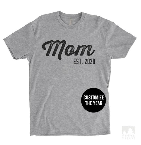 Mom Est. 2020 (Customize Any Year) Heather Gray Unisex T-shirt
