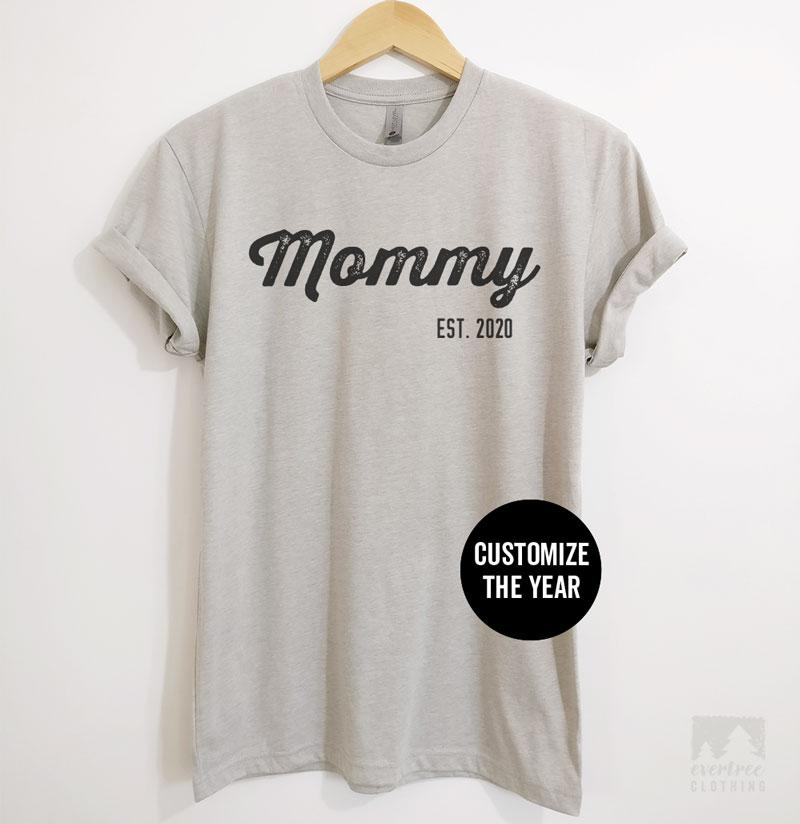 Mommy Est. 2020 (Customize Any Year) Silk Gray Unisex T-shirt