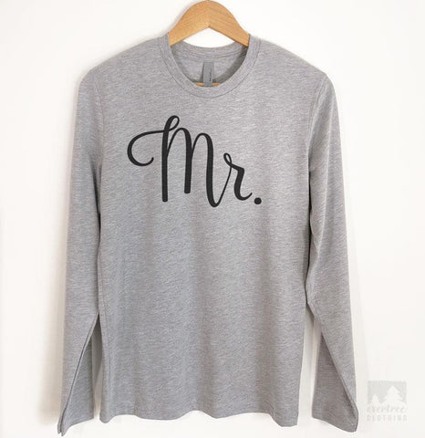 Mr. Long Sleeve T-shirt