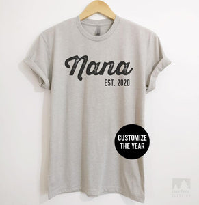 Nana Est. 2019 (Customize Any Year) Silk Gray Unisex T-shirt