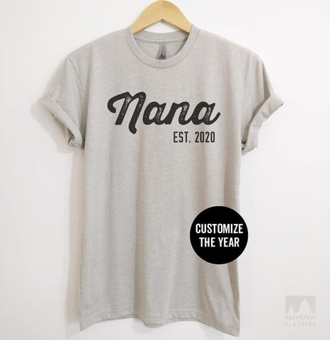 Nana Est. 2020 (Customize Any Year) Silk Gray Unisex T-shirt