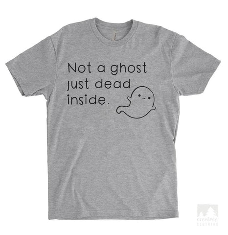 Not a Ghost Just Dead Inside Heather Gray Unisex T-shirt