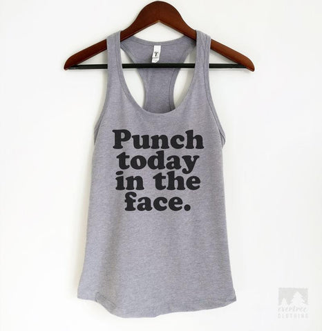 Punch Today In The Face Heather Gray Tank Top