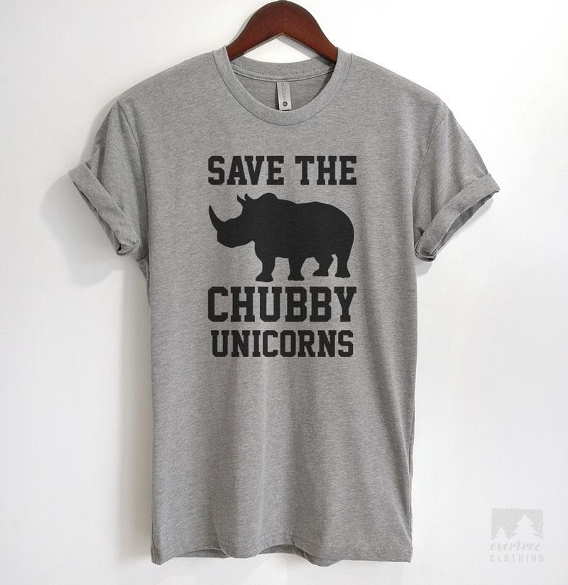 1d817a01 Save The Chubby Unicorns T-shirt & Tank Top | Evertree Clothing