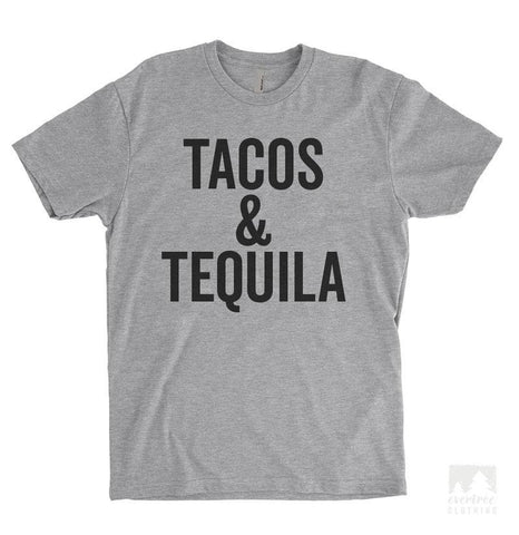 Tacos & Tequila Heather Gray Unisex T-shirt
