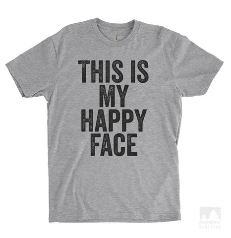 This Is My Happy Face Heather Gray Unisex T-shirt