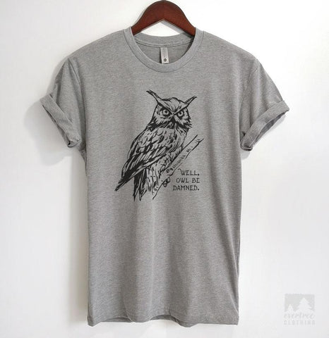 Well Owl Be Damned Heather Gray Unisex T-shirt