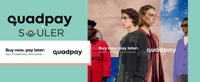 SOULER Partners With Fintech disruptor QuadPay. Shop Now, Pay Later all 2021.