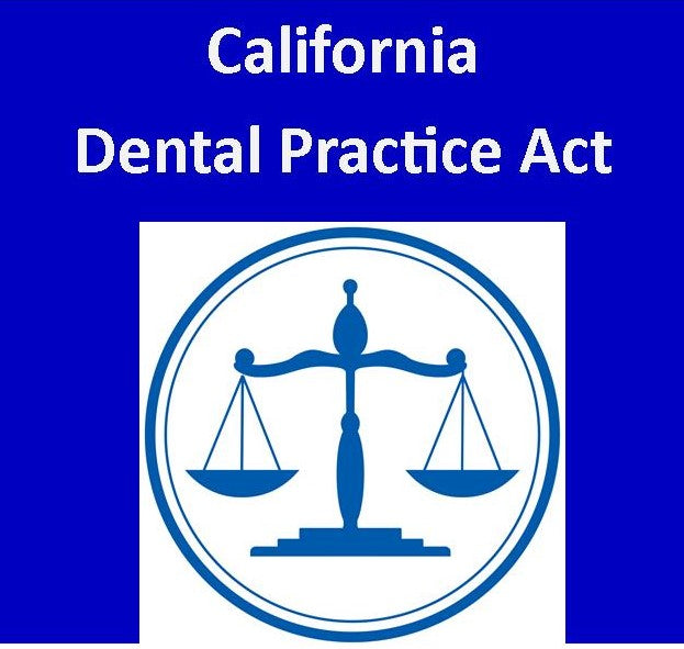 California Dental Practice Act 2019:  2 CEs here