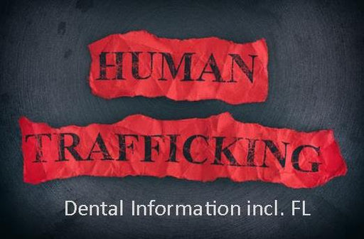 Human Trafficking for Dental incl. FL