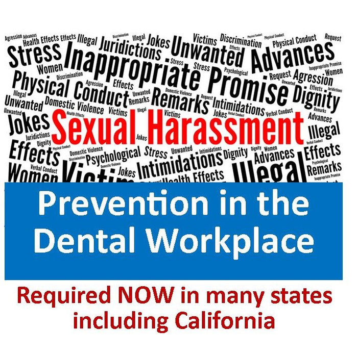 PACKAGE: 3-pack Sexual Harassment Training: Dentists, Managers, Supervisors here