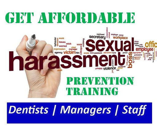 Sexual Harassment Training | Dentists & Supervisors (2 CEs)