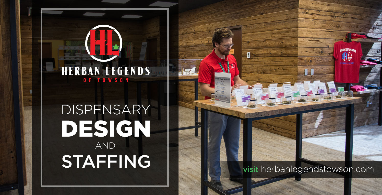 Herban Legends Dispensary Design and Staffing