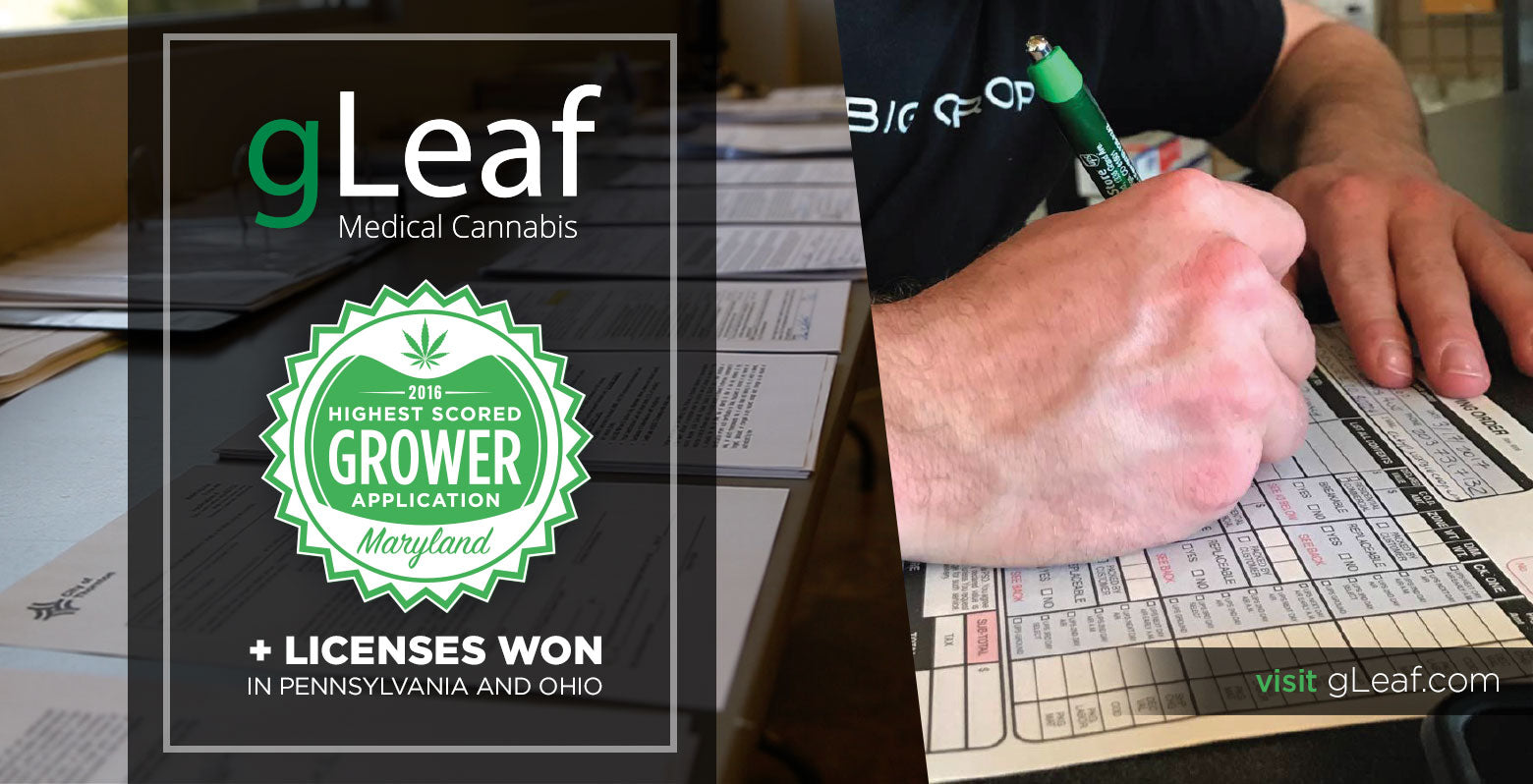 gLeaf Medical Cannabis 2016 Highest Scored Grower Application in Maryland with Licenses won in Pennsylvania and Ohio