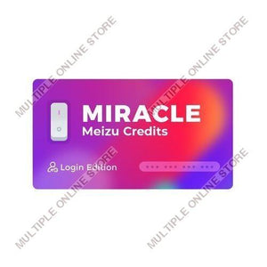 Miracle Meizu Credits for Login Edition - MULTIPLE ONLINE STORE