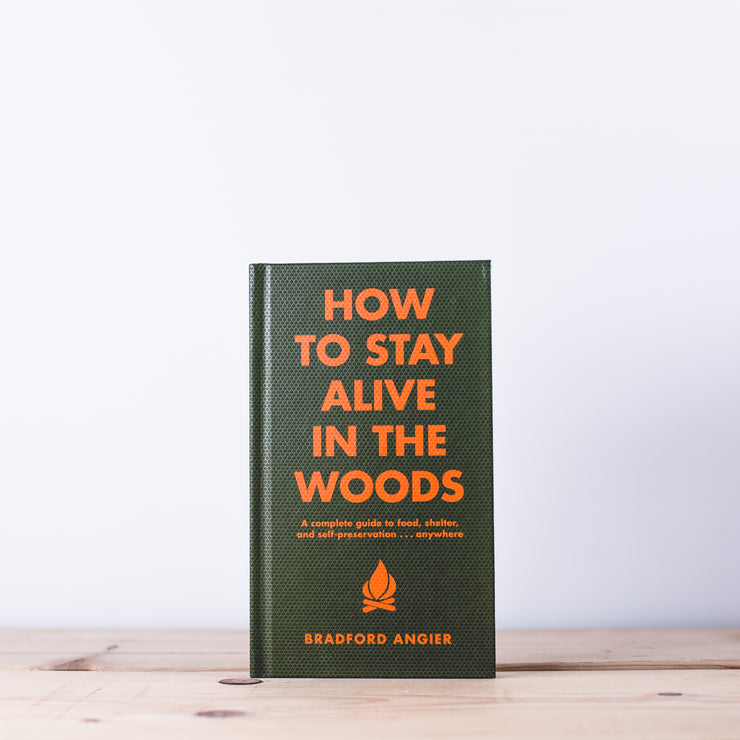 How to Stay Alive in the Woods