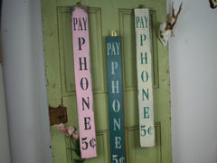 Pay Phone Rustic Sign