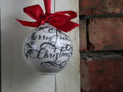 Rude Ceramic Bauble - Merry F*****g Christmas!