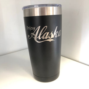 Enjoy Alaska - 20oz Tumbler
