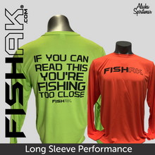 Load image into Gallery viewer, Fish AK - If you can read this ... - Adult Long Sleeve Performance