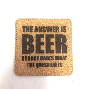 Beer is the Answer - Individual Coaster - Leather