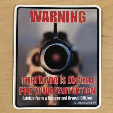 Locked For Your Protection - Sticker