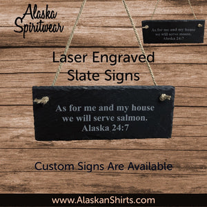 Serve Moose - Slate Sign