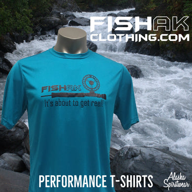 Fish AK - It's about to get reel - Performance T-Shirt - Adult