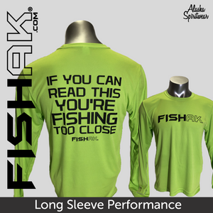 Fish AK - If you can read this ... - Adult Long Sleeve Performance
