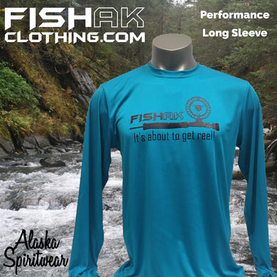 Fish AK - It's about to get reel - Performance Long Sleeve Shirt - Adult
