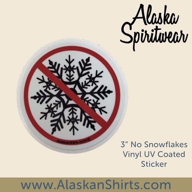 No Snowflake - Sticker