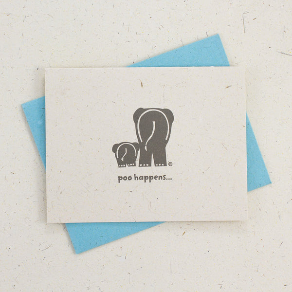 Poo Happens - Greeting Card