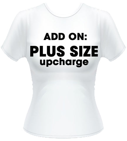 Plus Size Upcharge x 3