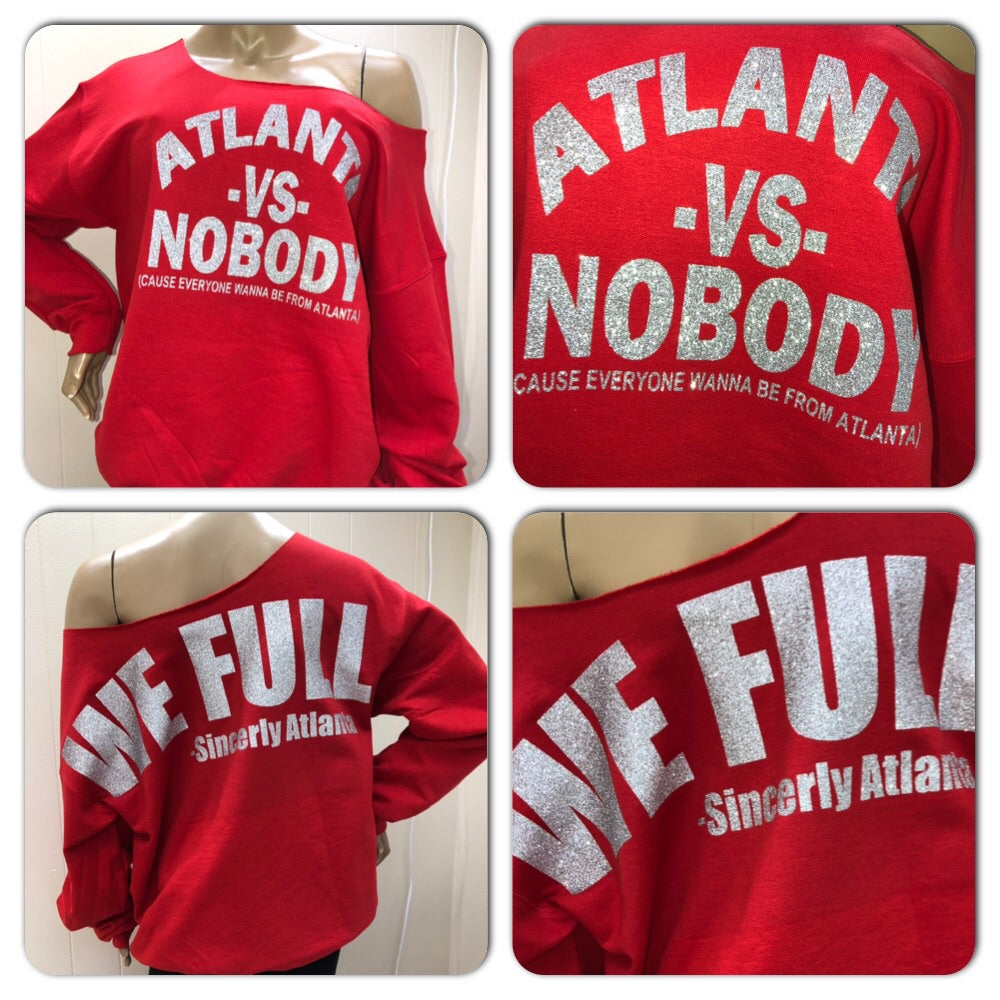 Atlanta VS Nobody Glam Sweatshirt