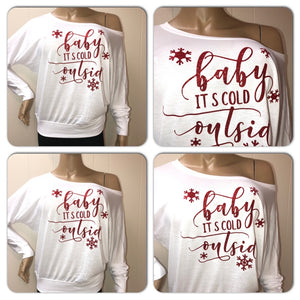 Baby It's Cold off the shoulder doleman tee