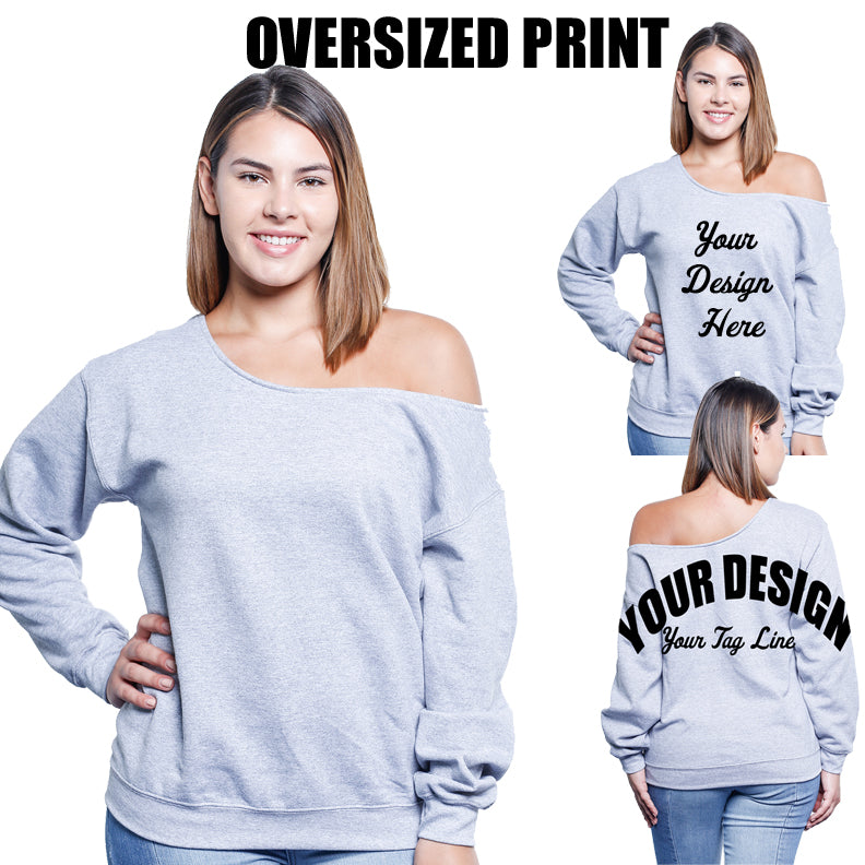 Gildan Off the Shoulder Sweatshirt with Oversized Print