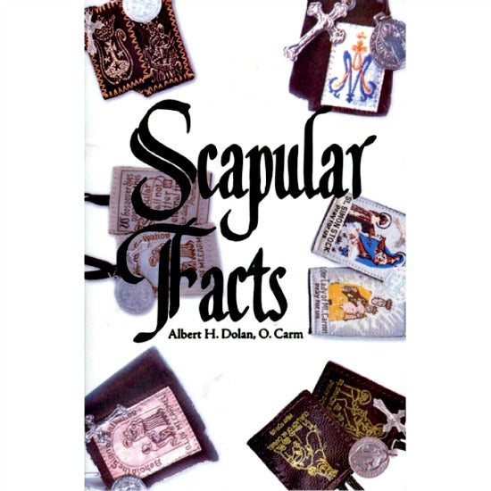Scapular Facts Booklet by Albert Dolan - History & Use of Brown Scapular 10228