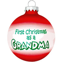 First Christmas as a Grandma Christmas Ball Ornament NEW Bronner