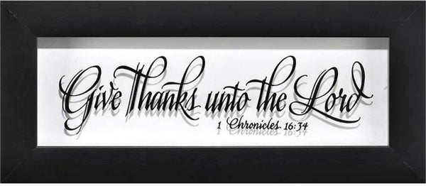 Give Thanks Unto the Lord Glass Wall Plaque - Black Frame