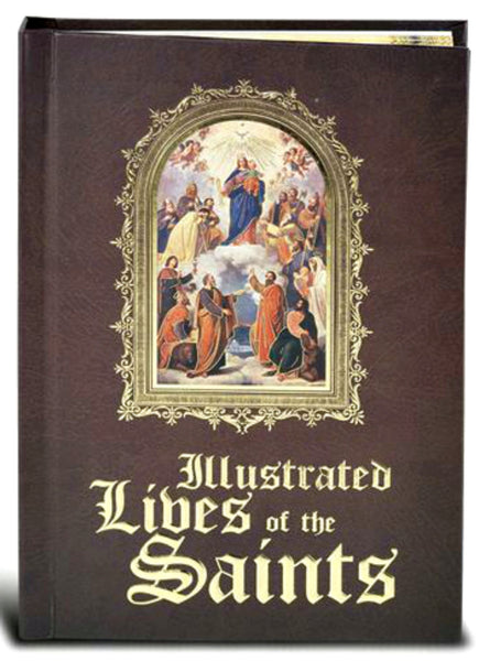 Illustrated Lives of the Saints Hardcover Book by Fr. Michael Sullivan William J Hirten 2430