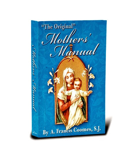 The Original Mother's Manual Softcover Book by A. Frances Coomes