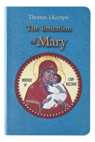Imitation of Mary Thomas a Kempis Book