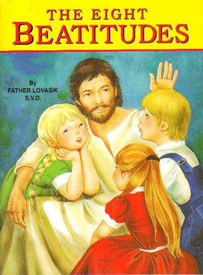 The Eight Beatitudes Children's Book - St. Joseph Picture Book Series #384