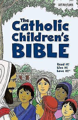 The Catholic Children's Bible St. Mary's Press 9781599821771